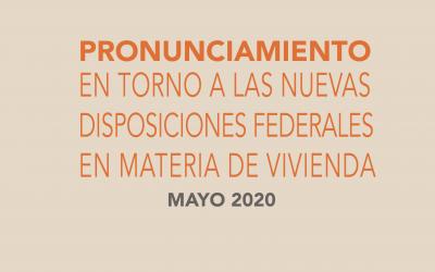 Pronunciamiento en torno a las nuevas disposiciones del Gobierno Federal en materia de Vivienda